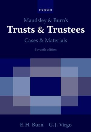 Maudsley and Burn's Trusts and Trustees Cases and Materials cover