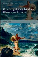 download Civic Obligation and Individual Liberty in Ancient Athens book