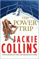 The Power Trip by Jackie Collins: Book Cover