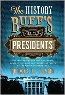 History Buff's Guide to the Presidents by Thomas R. Flagel: NOOK Book Cover