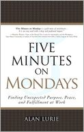 Five Minutes on Mondays by Alan Lurie: Book Cover