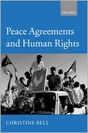 Peace Agreements and Human Rights by Christine Bell: Book Cover