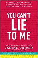 download You Can't Lie to Me (Enhanced Edition) : The Revolutionary Program to Supercharge Your Inner Lie Detector and Get to the Truth book