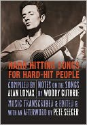Hard Hitting Songs for Hard-Hit People by Woody Guthrie: Book Cover