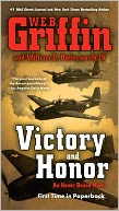 Victory and Honor (Honor Bound Series #6) by W. E. B. Griffin: NOOK Book Cover
