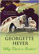 Why Shoot a Butler? by Georgette Heyer: NOOK Book Cover