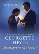 Footsteps in the Dark by Georgette Heyer: NOOK Book Cover