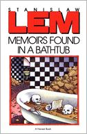 Memoirs Found in a Bathtub by Stanislaw Lem: NOOK Book Cover