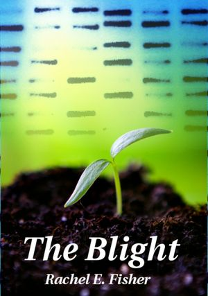 The Blight [NOOK Book]