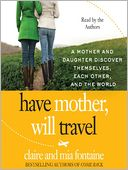 Have Mother, Will Travel by Claire Fontaine: Audio Book Cover