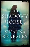 Shadowy Horses by Susanna Kearsley: Book Cover