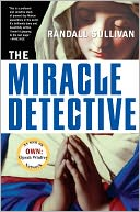 The Miracle Detective by Randall Sullivan: NOOK Book Cover