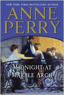 Midnight at Marble Arch (Thomas and Charlotte Pitt Series #28) by Anne Perry: Book Cover