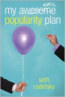 My Awesome/Awful Popularity Plan by Seth Rudetsky: Book Cover