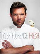 Tyler Florence Fresh by Tyler Florence: Book Cover