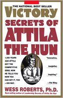 Victory Secrets of Attila the Hun by Wess Roberts: Book Cover