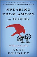 Speaking from among the Bones (Flavia de Luce Series #5) by Alan Bradley: Book Cover