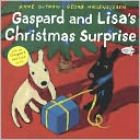 Gaspard and Lisa's Christmas Surprise by Anne Gutman: Book Cover