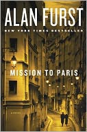 Mission to Paris by Alan Furst: Book Cover
