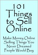 101 Things to Sell Online by Jeannie Pitt: NOOK Book Cover