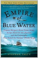 Empire of Blue Water by Stephan Talty: Book Cover
