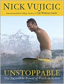 Unstoppable by Nick Vujicic: NOOK Book Cover