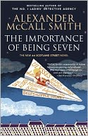 The Importance of Being Seven (44 Scotland Street Series #6) by Alexander McCall Smith: NOOK Book Cover