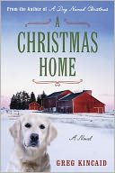A Christmas Home by Greg Kincaid: NOOK Book Cover