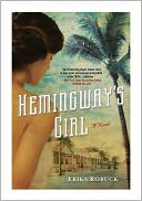 Hemingway's Girl by Erika Robuck: NOOK Book Cover