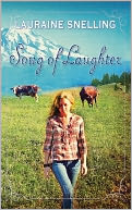 Song of Laughter by Lauraine Snelling: NOOK Book Cover