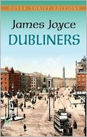 Dubliners by James Joyce: NOOK Book Cover