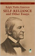 Self-Reliance and Other Essays by Ralph Waldo Emerson: NOOK Book Cover