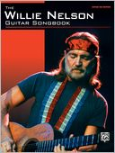 The Willie Nelson Guitar Songbook by Willie Nelson: Book Cover