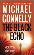 The Black Echo (Harry Bosch Series #1) by Michael Connelly: Book Cover