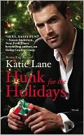 Hunk for the Holidays by Katie Lane: Book Cover