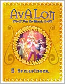 Spellsinger (Avalon by Rachel Roberts: NOOK Book Cover