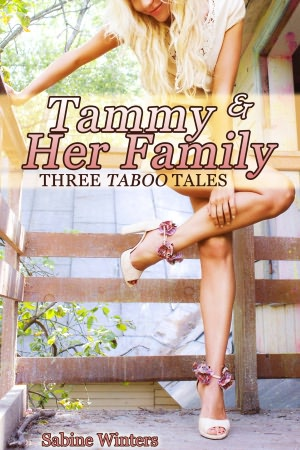 Tammy and Her Family (Taboo Pseudo-Incest Bundle). nookbook
