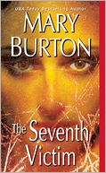 The Seventh Victim by Mary Burton: Book Cover