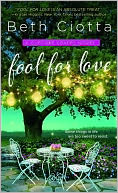 Fool for Love by Beth Ciotta: NOOK Book Cover