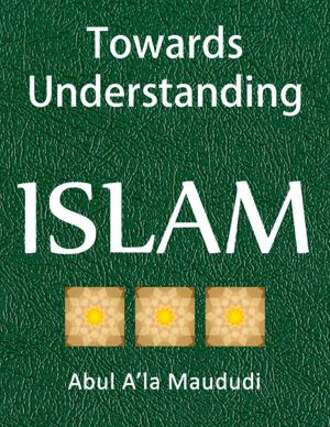 Towards Understanding Islam [NOOK Book]