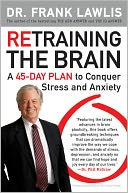 Retraining the Brain by Dr. Frank Lawlis: NOOK Book Cover