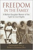 download Freedom in the Family : A Mother-Daughter Memoir of the Fight for Civil Rights book