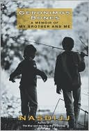 download Geronimo's Bones : A Memoir of My Brother and Me book