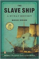 The Slave Ship by Marcus Rediker: NOOK Book Cover