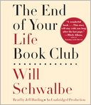 The End of Your Life Book Club by Will Schwalbe: CD Audiobook Cover