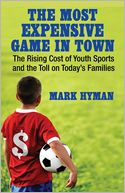 The Most Expensive Game in Town by Mark Hyman: Book Cover