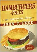 Hamburgers and Fries by John T. Edge: NOOK Book Cover