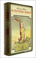 The Velveteen Rabbit (Illustrated + Audiobook Download Link + Active TOC) by Margery Williams: NOOK Book Cover