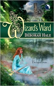 "The Wizard""s Ward by Deborah Hale"