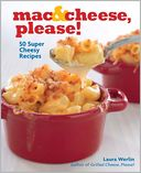 Mac & Cheese, Please! by Laura Werlin: Book Cover